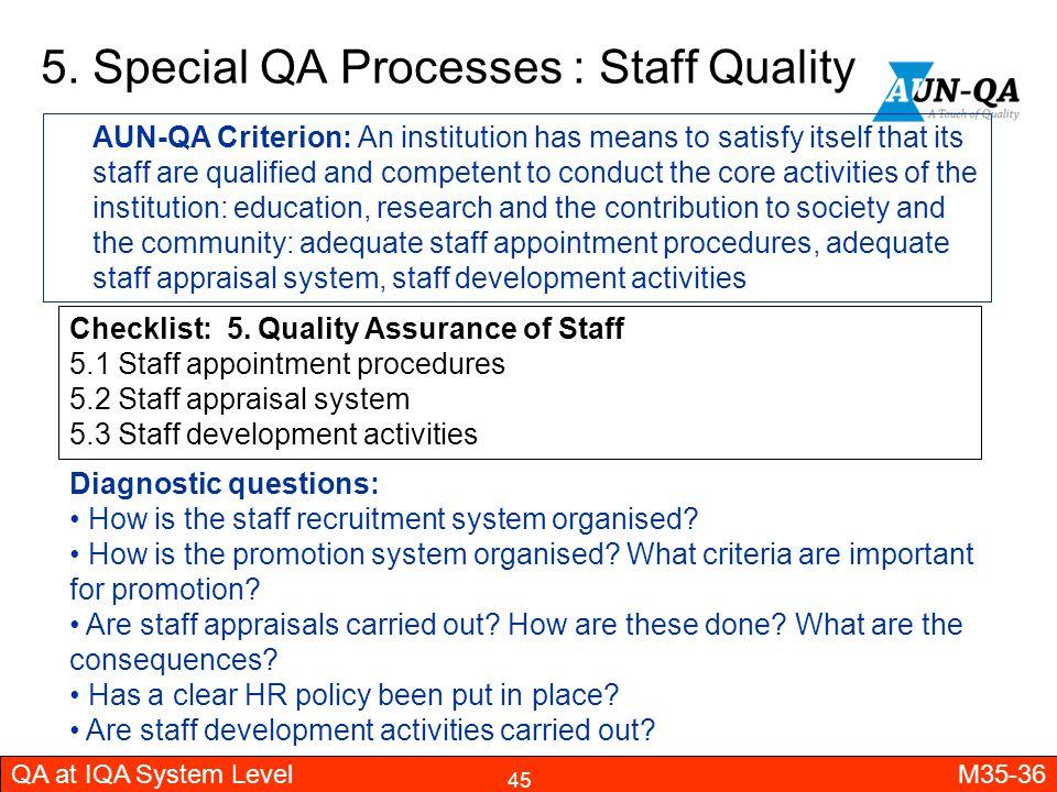 5. Special QA Processes : Staff Quality