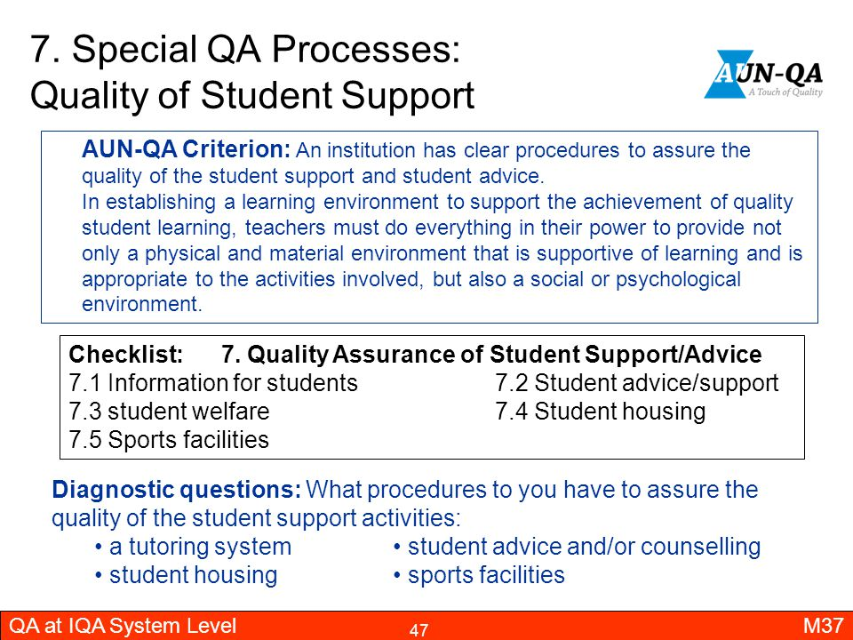 7. Special QA Processes: Quality of Student Support