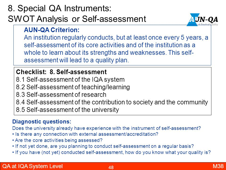 8. Special QA Instruments: SWOT Analysis or Self-assessment