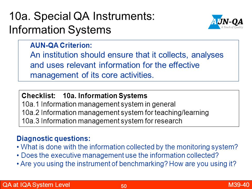 10a. Special QA Instruments: Information Systems