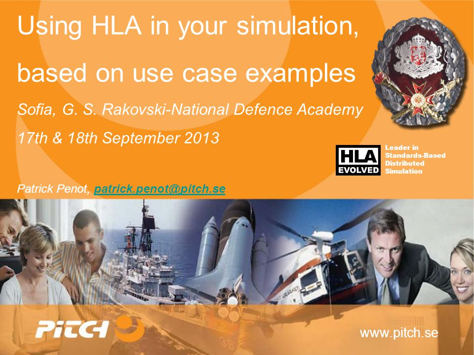 Using HLA in your Simulator Patrick Penot, patrick.penot@pitch.se