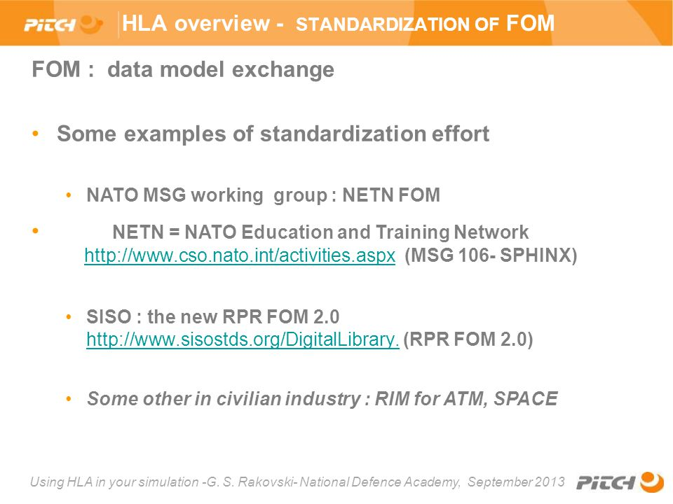 HLA overview - standardization of FOM