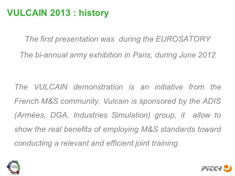 VULCAIN 2013 : history