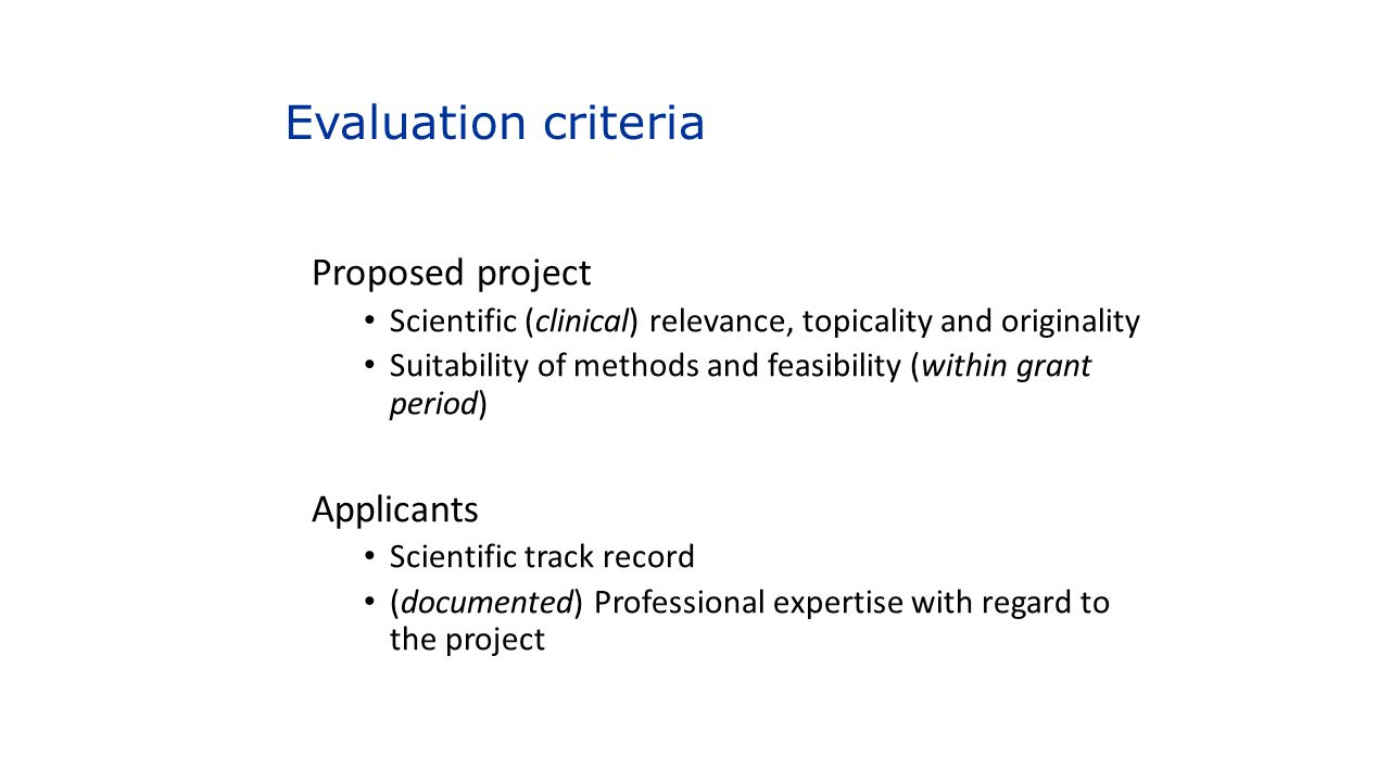 Evaluation criteria Proposed project Applicants