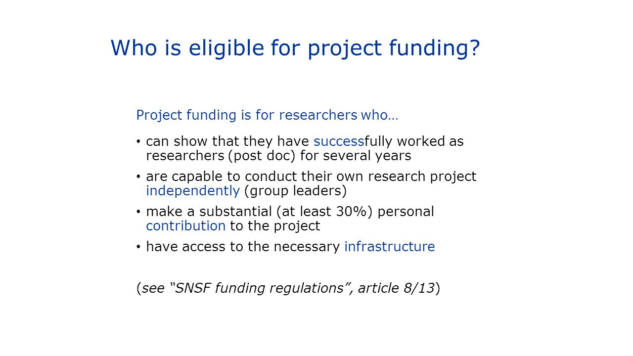 Who is eligible for project funding