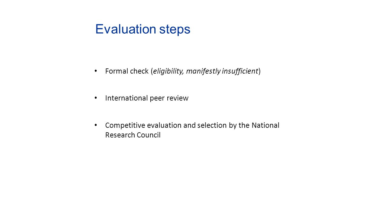 Evaluation steps Formal check (eligibility, manifestly insufficient)