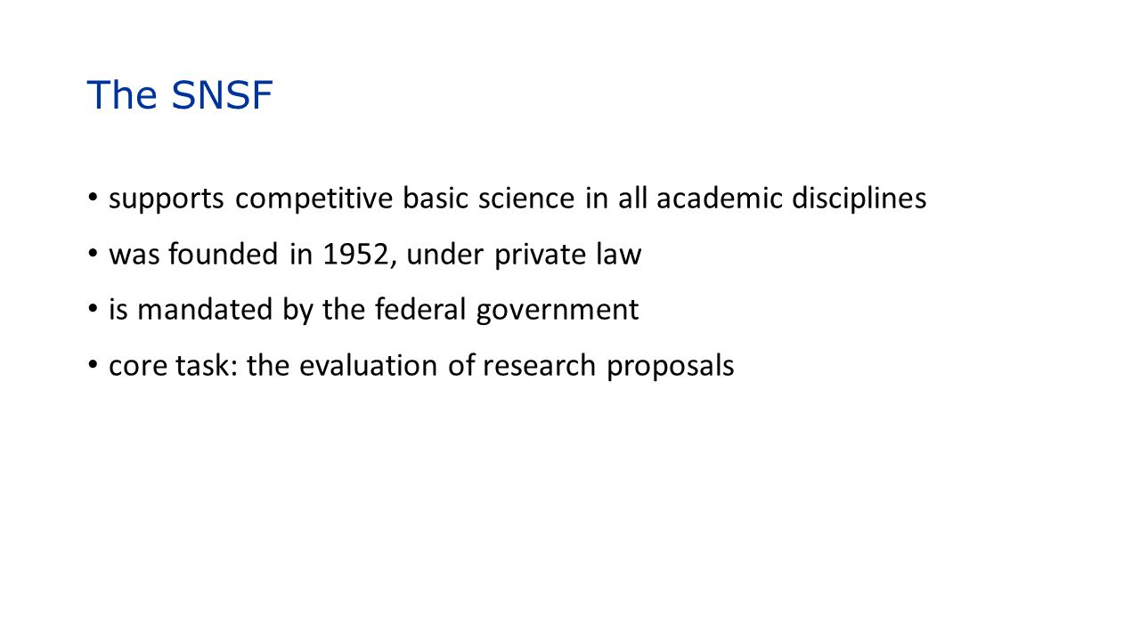 The SNSF supports competitive basic science in all academic disciplines. was founded in 1952, under private law.