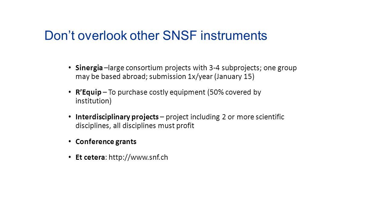 Don't overlook other SNSF instruments