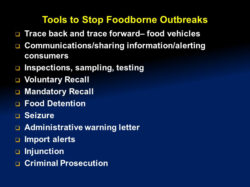 Tools to Stop Foodborne Outbreaks