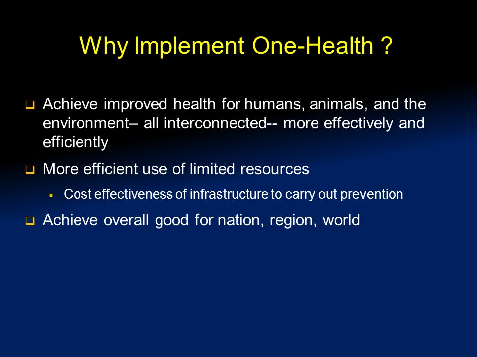 Why Implement One-Health