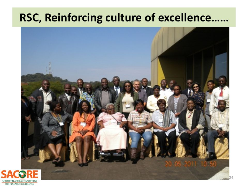 RSC, Reinforcing culture of excellence……