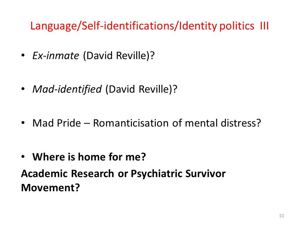 Language/Self-identifications/Identity politics III