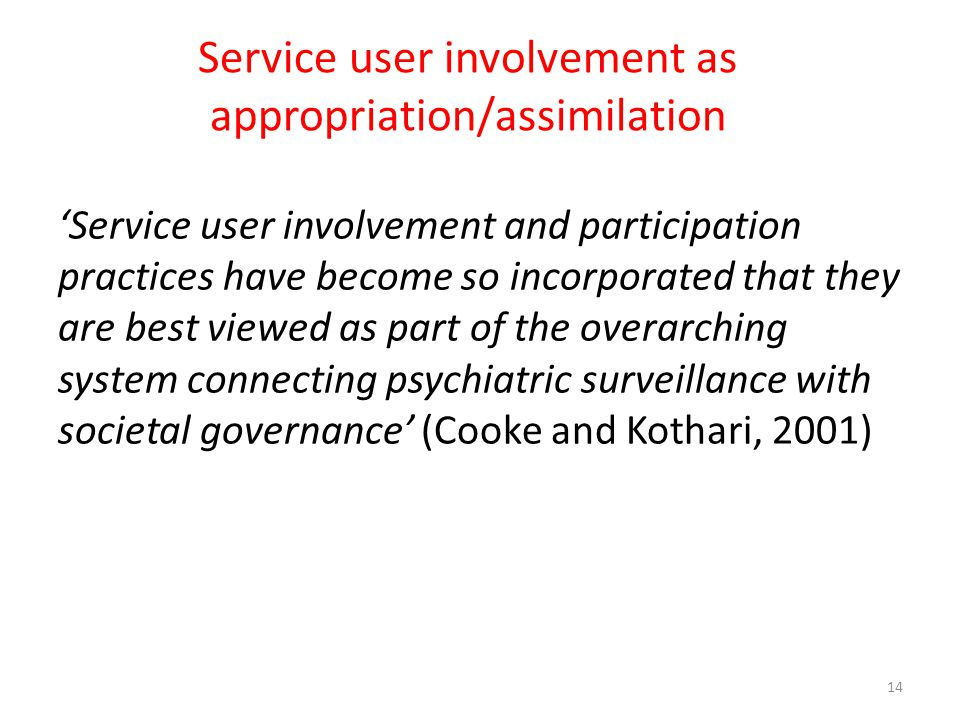 Service user involvement as appropriation/assimilation