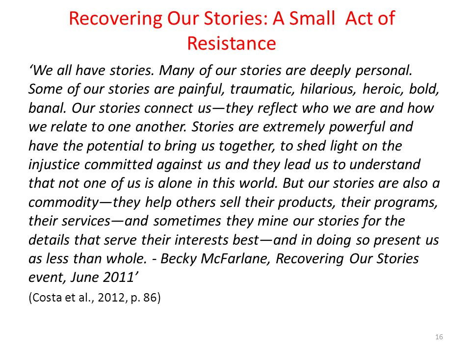 Recovering Our Stories: A Small Act of Resistance