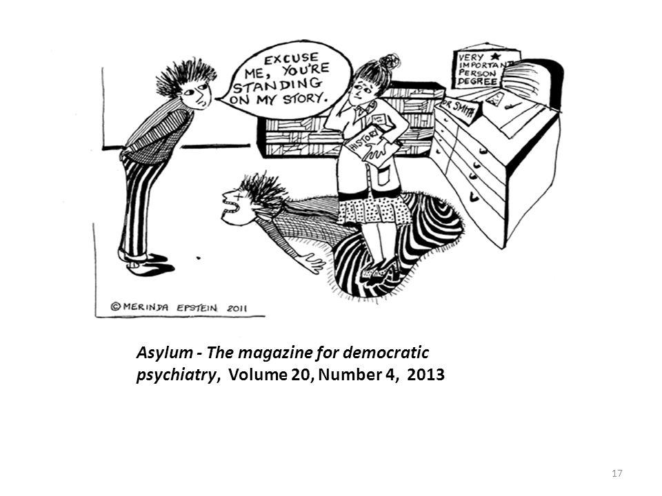 Asylum - The magazine for democratic psychiatry, Volume 20, Number 4, 2013