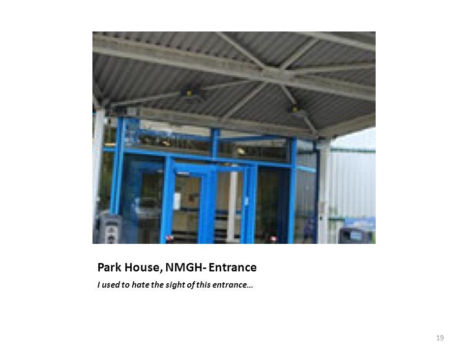 Park House, NMGH- Entrance