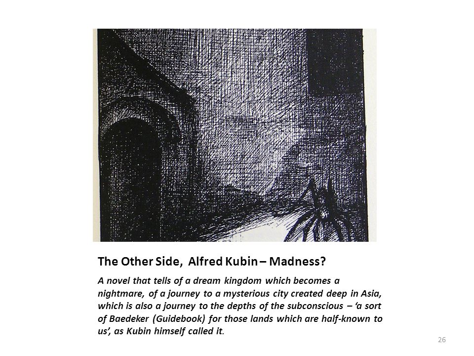 The Other Side, Alfred Kubin – Madness