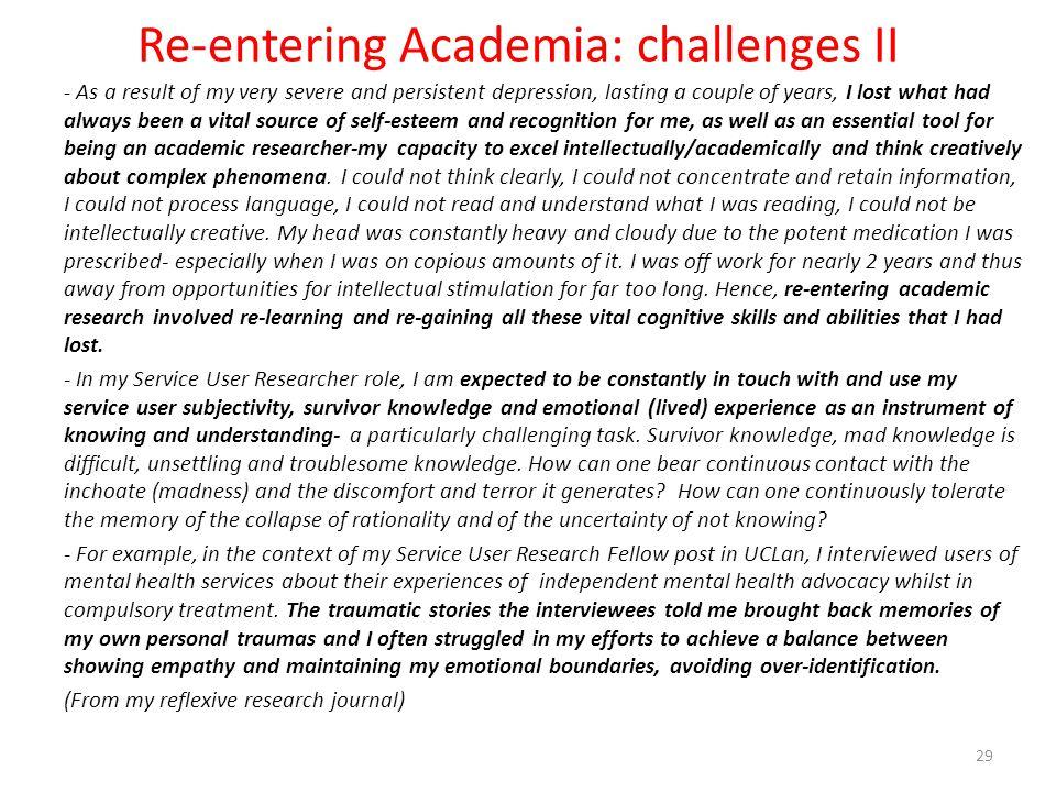 Re-entering Academia: challenges II