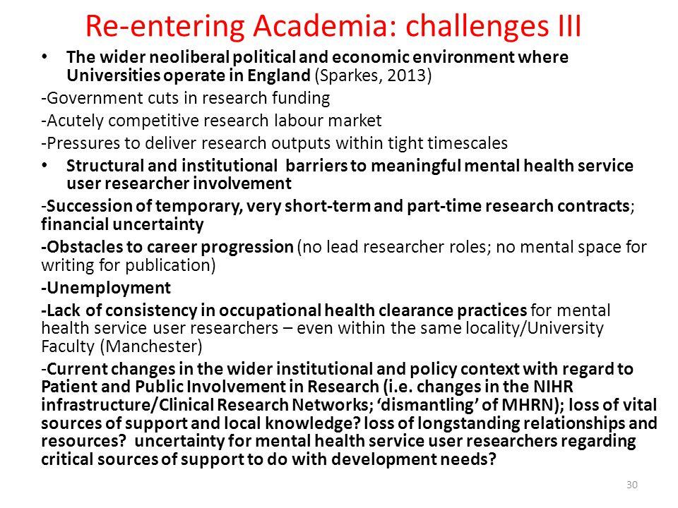 Re-entering Academia: challenges III