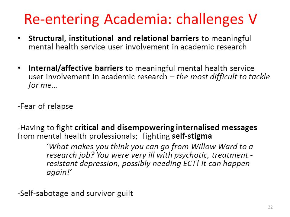 Re-entering Academia: challenges V