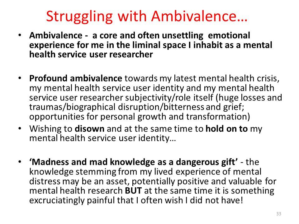 Struggling with Ambivalence…