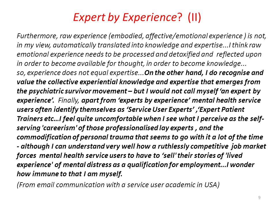 Expert by Experience (II)