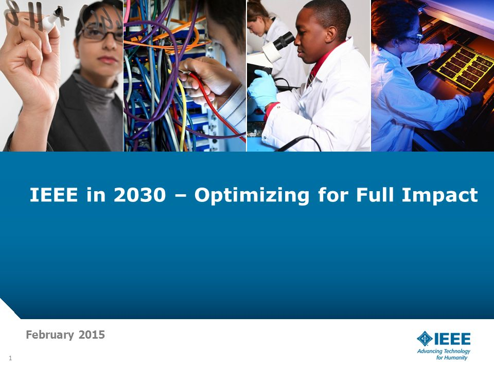 IEEE in 2030 – Optimizing for Full Impact