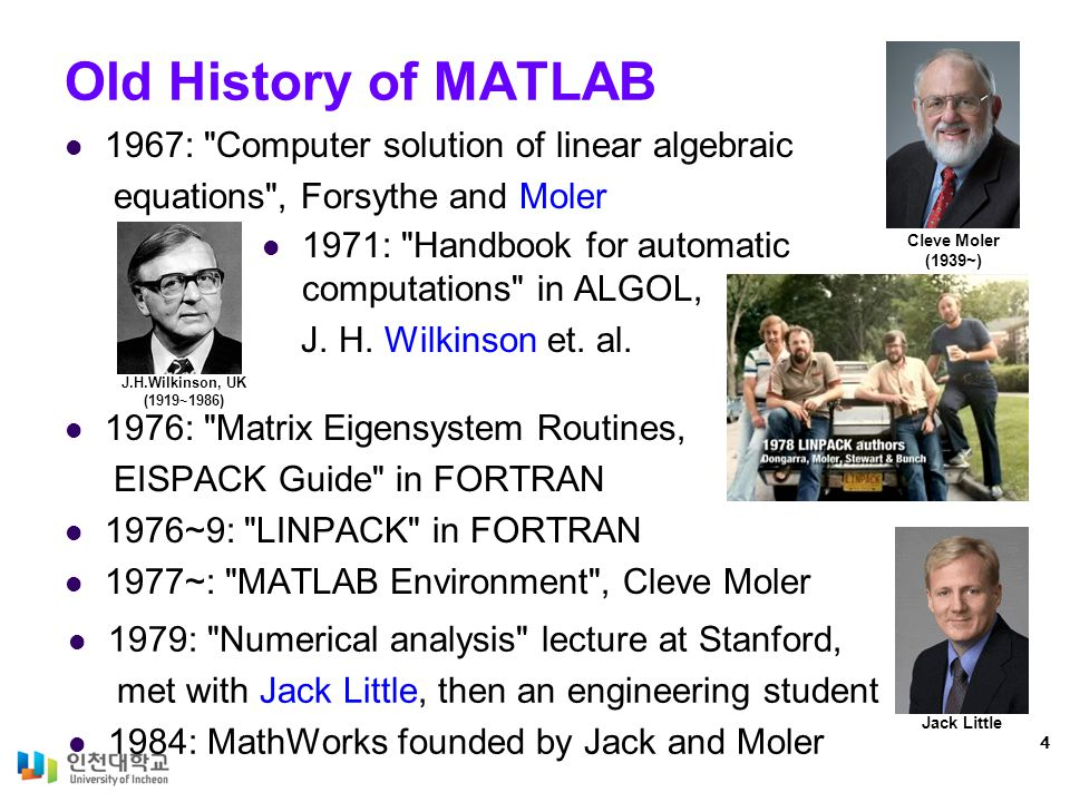 Old History of MATLAB 1967: Computer solution of linear algebraic