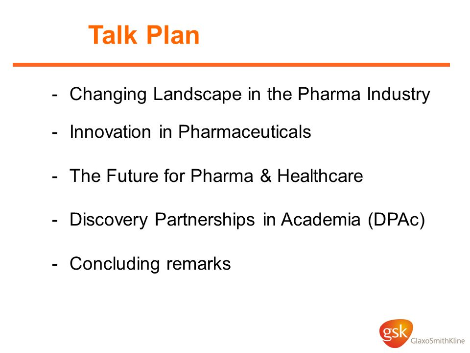 Talk Plan Changing Landscape in the Pharma Industry