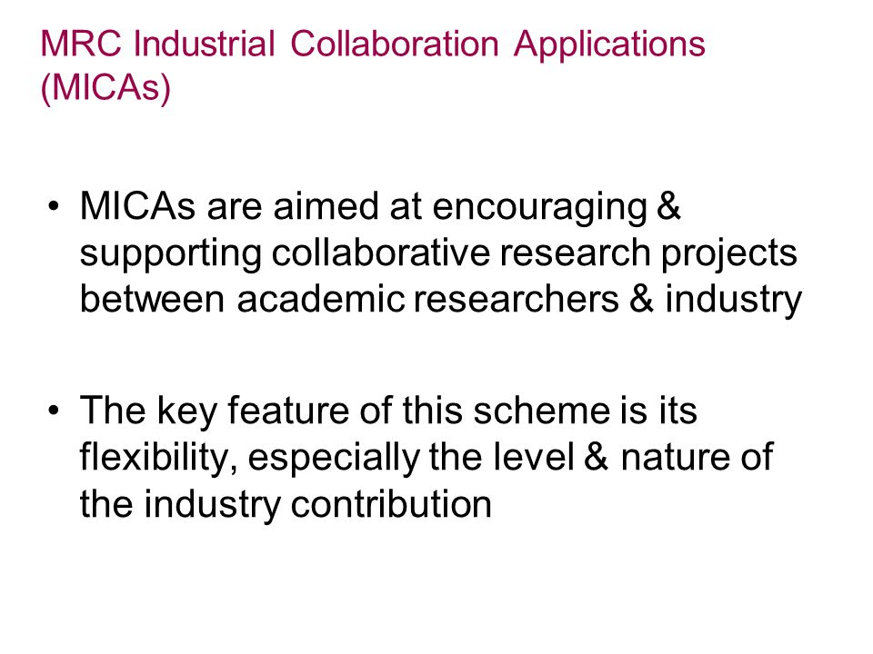 MRC Industrial Collaboration Applications (MICAs)