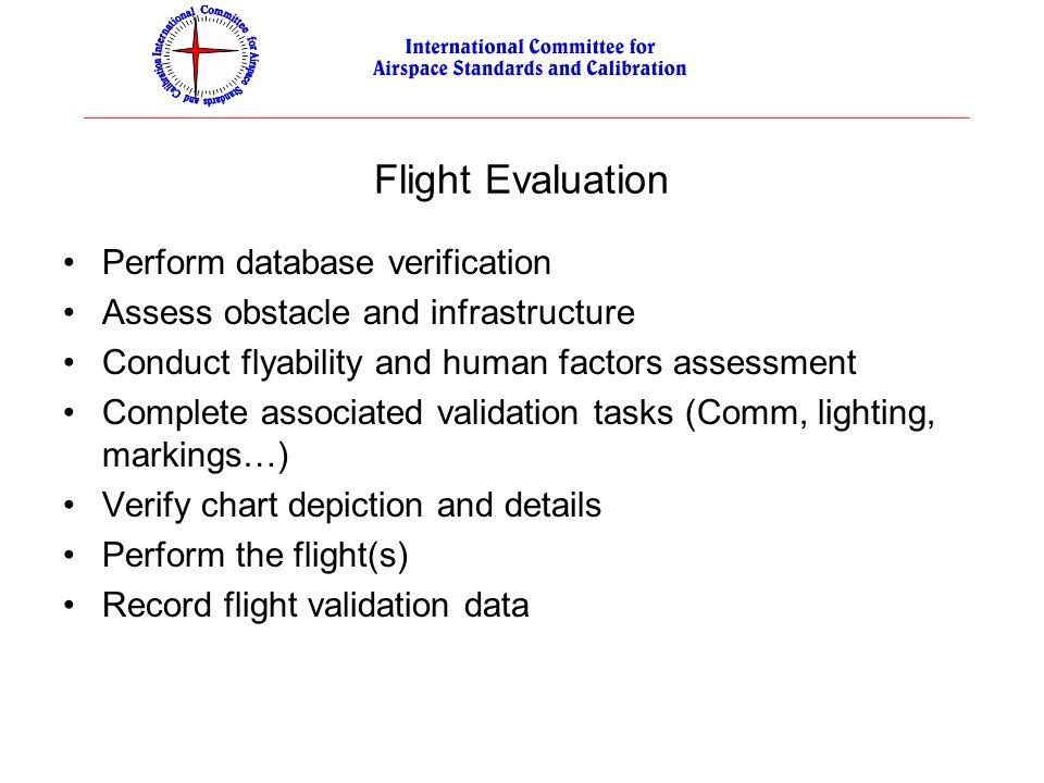 Flight Evaluation Perform database verification