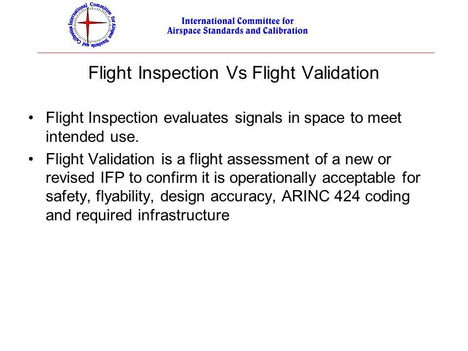 Flight Inspection Vs Flight Validation