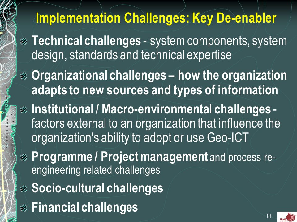 Implementation Challenges: Key De-enabler