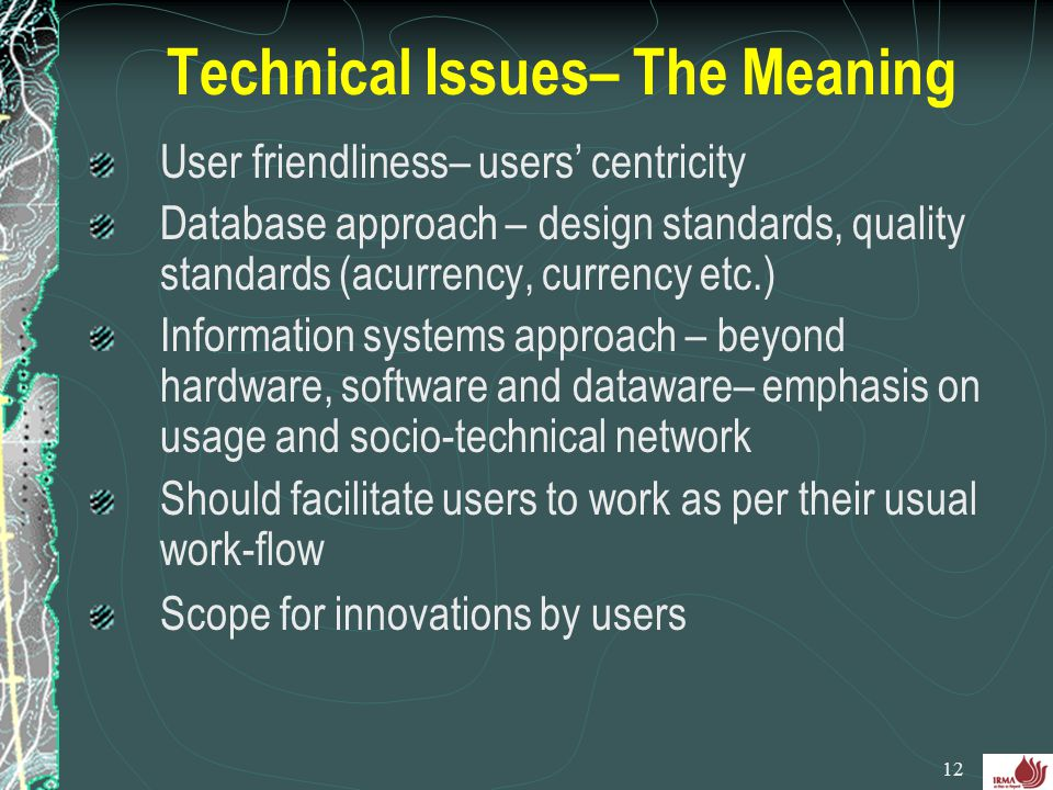 Technical Issues– The Meaning
