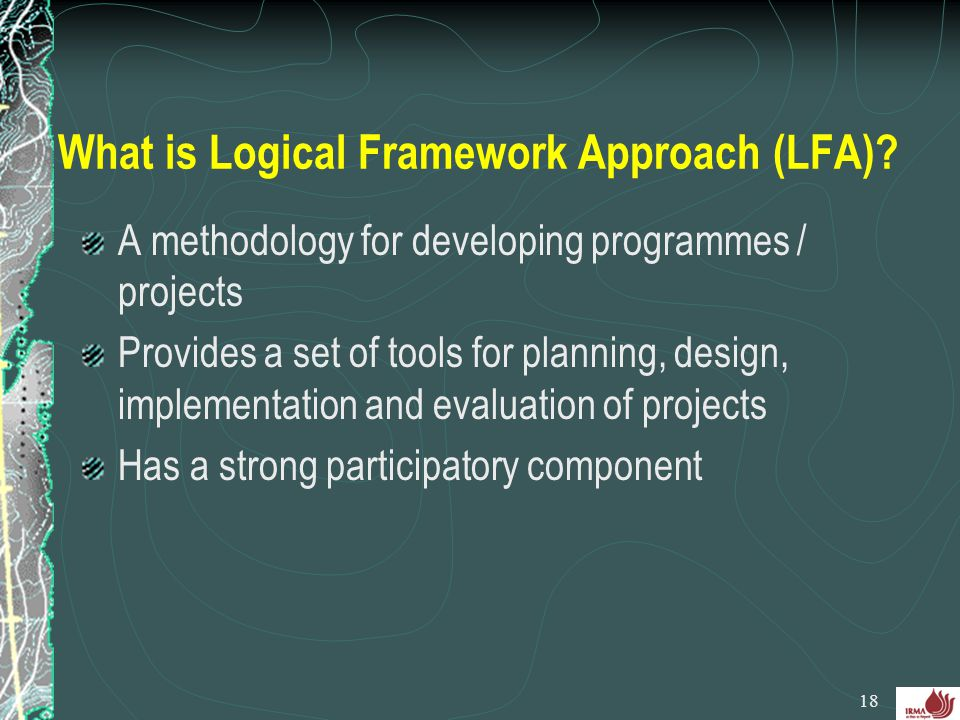 What is Logical Framework Approach (LFA)