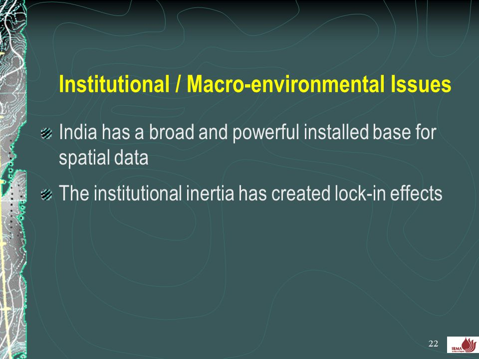 Institutional / Macro-environmental Issues
