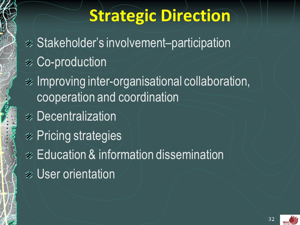 Strategic Direction Stakeholder's involvement–participation
