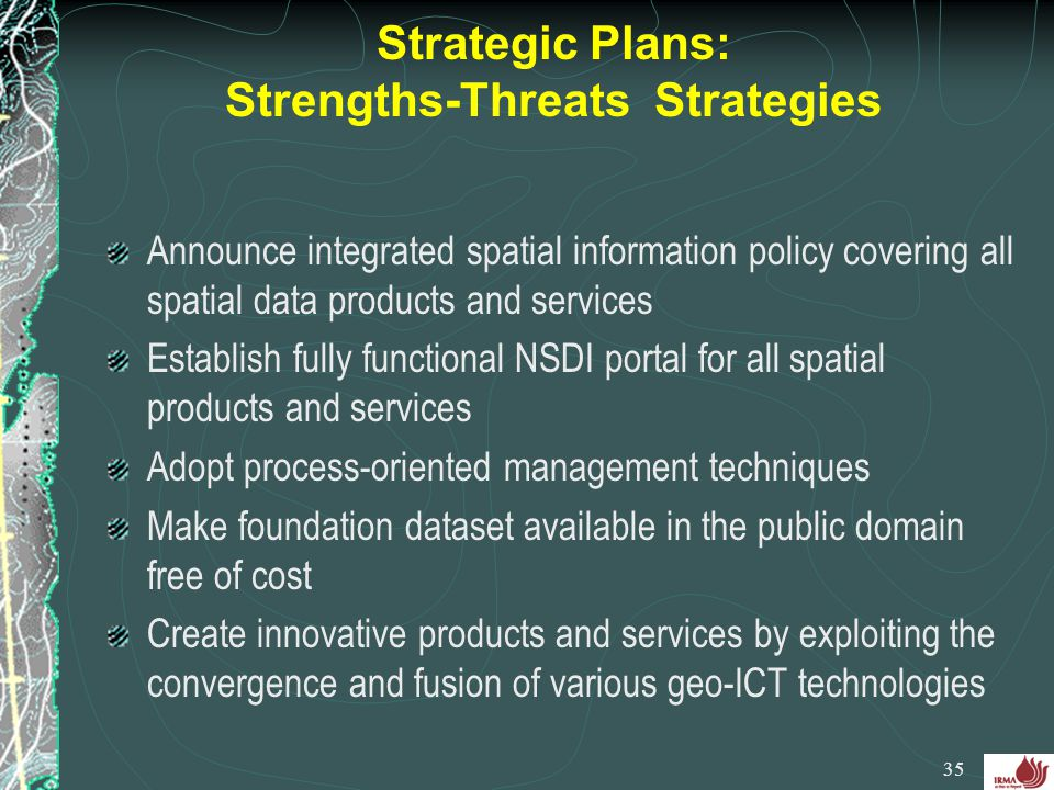 Strategic Plans: Strengths-Threats Strategies