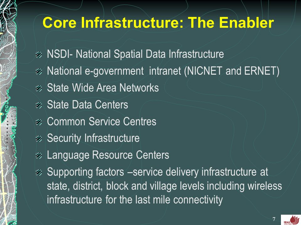 Core Infrastructure: The Enabler