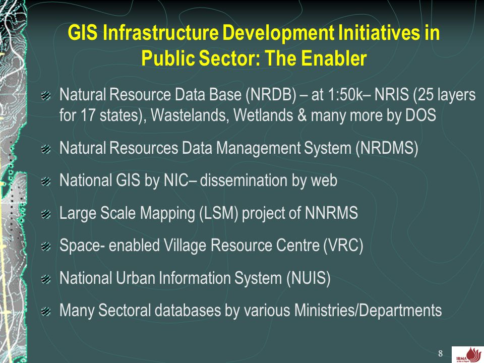 GIS Infrastructure Development Initiatives in Public Sector: The Enabler
