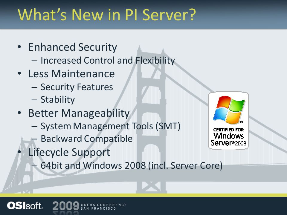What's New in PI Server Enhanced Security Less Maintenance