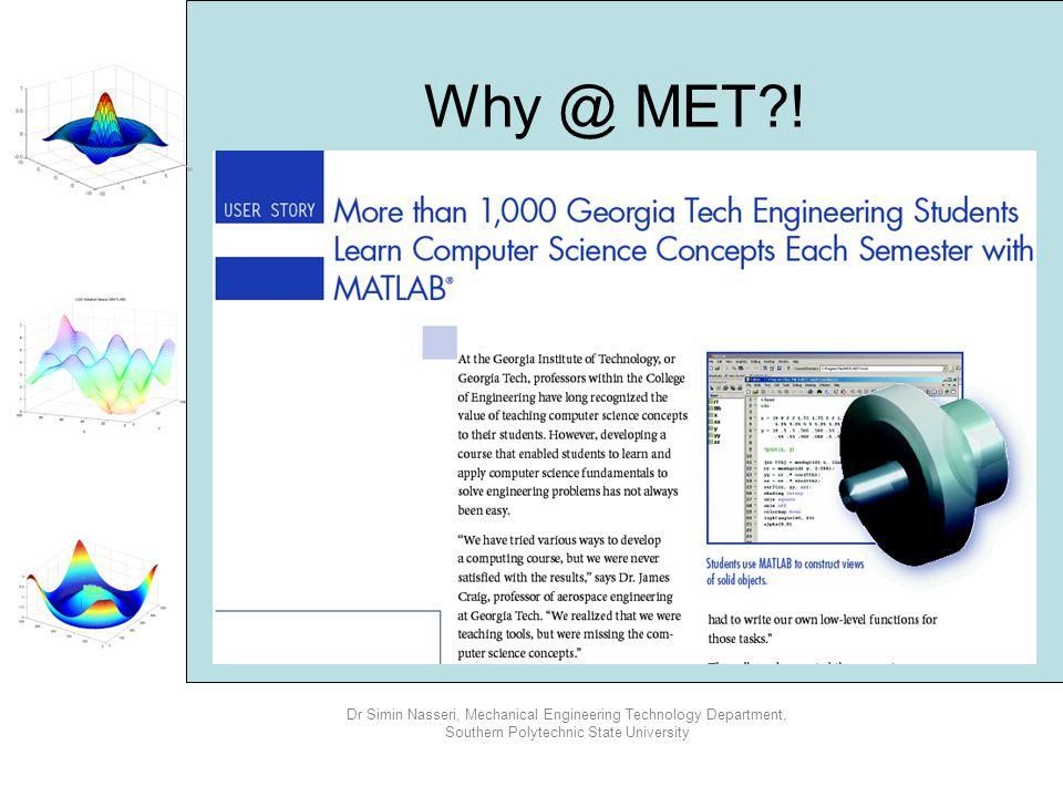 Why @ MET !