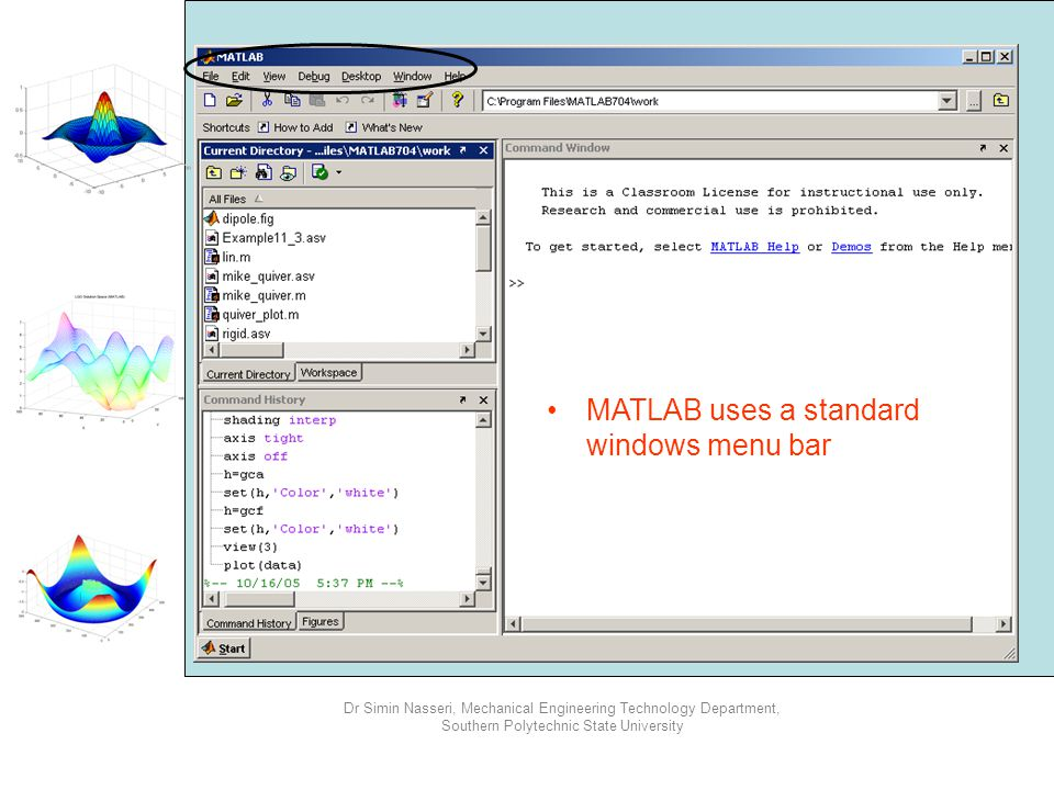 MATLAB uses a standard windows menu bar