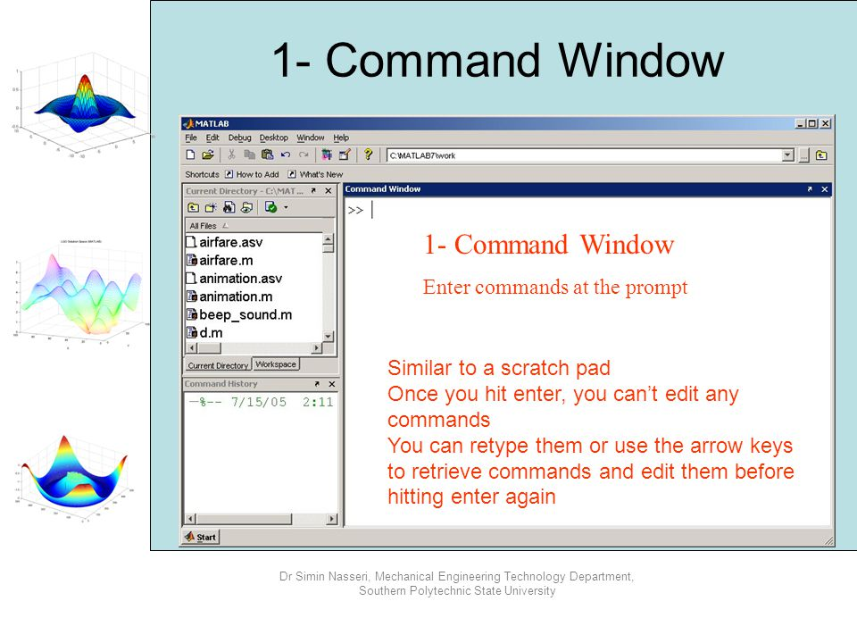 1- Command Window 1- Command Window Enter commands at the prompt