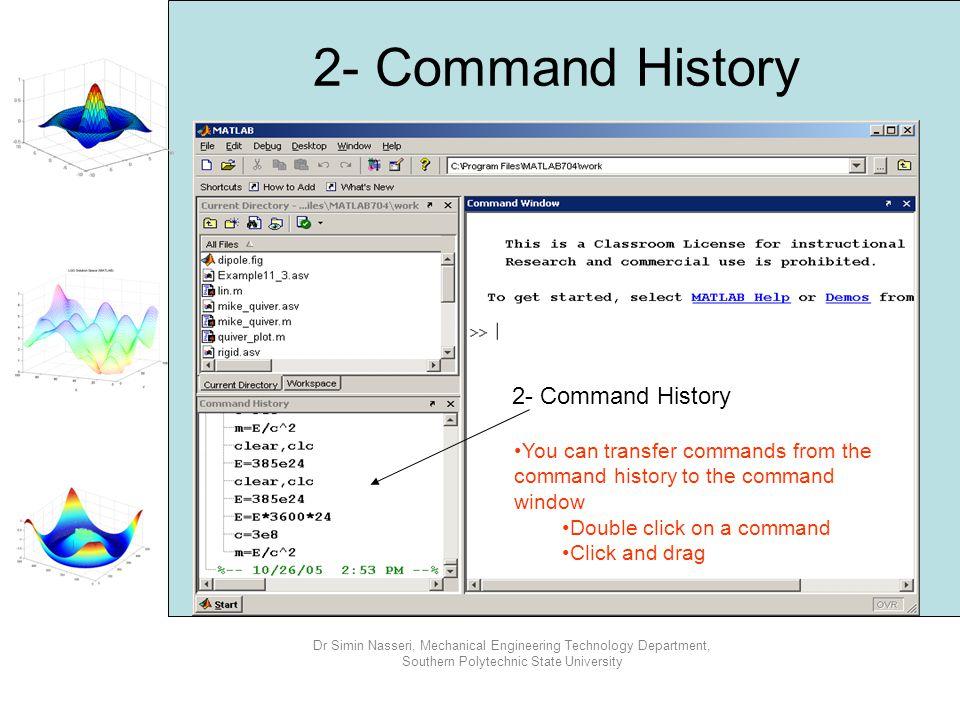 2- Command History 2- Command History