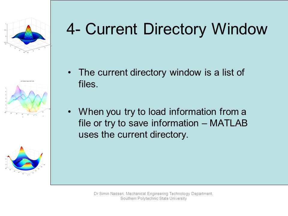 4- Current Directory Window
