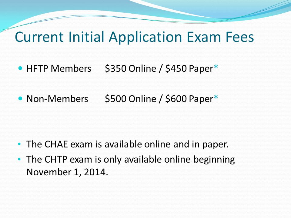 Current Initial Application Exam Fees
