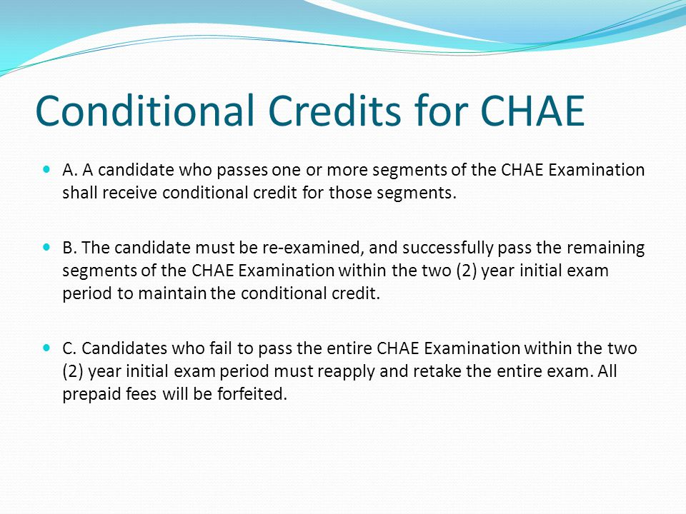 Conditional Credits for CHAE