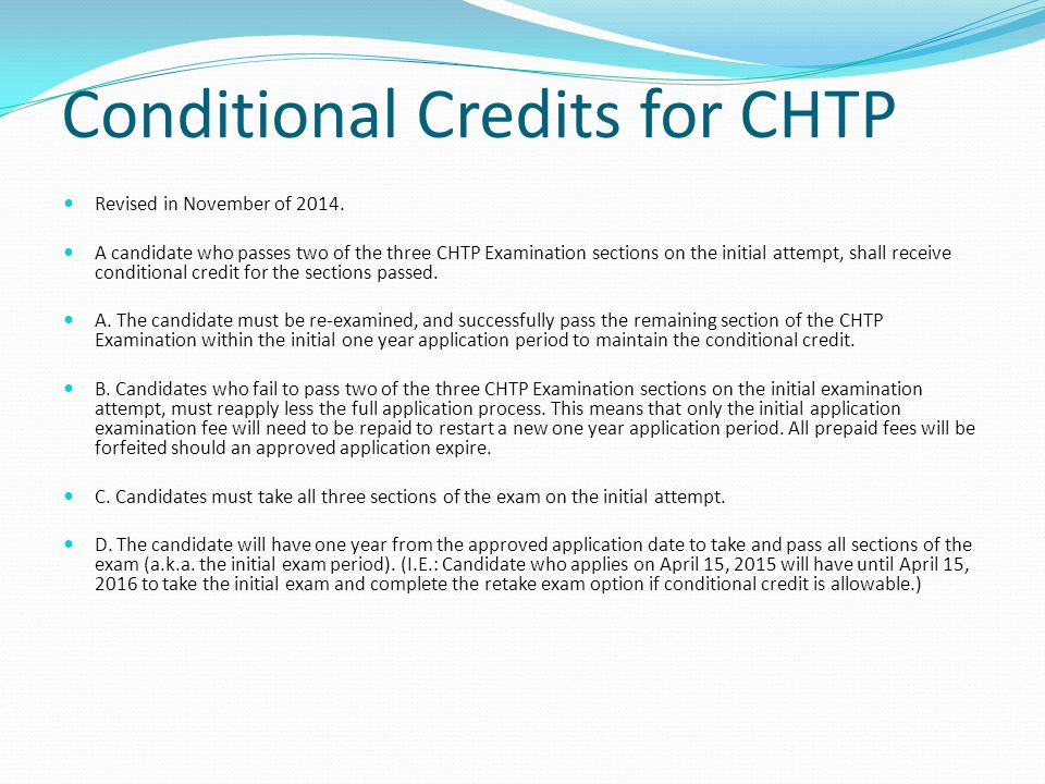 Conditional Credits for CHTP