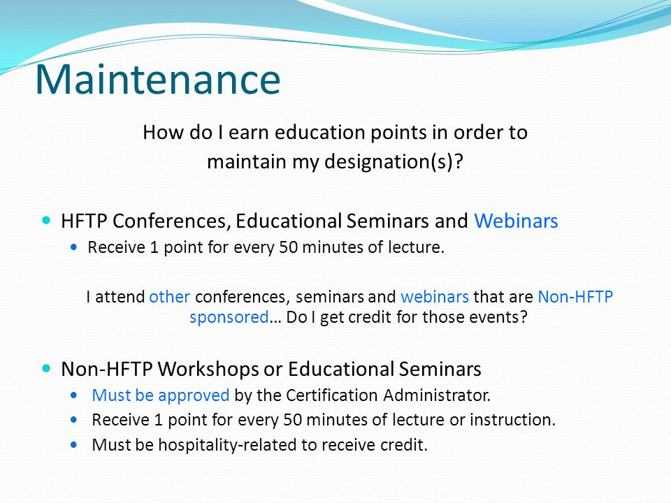 Maintenance How do I earn education points in order to